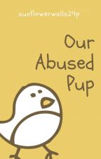 Our Abused Pup by sunflowerwalls24p