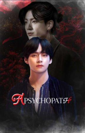 A. PSYCHOPATH.. (مكتملة)   by BTSStories9