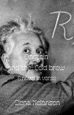 Einstein in the cold brew by sirenheadgirl