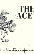 THE ACE by blacktanned_