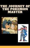 The Journey of The Pokemon Master [On Hold] cover