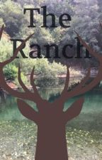 The Ranch by Sugarrush121
