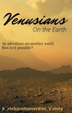Venusians on the Earth di _rocknrollneverdies_