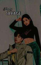 Pretty Savage by rmyyzaaa