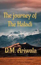 The journey of The Haladi द्वारा DMAriwaala09