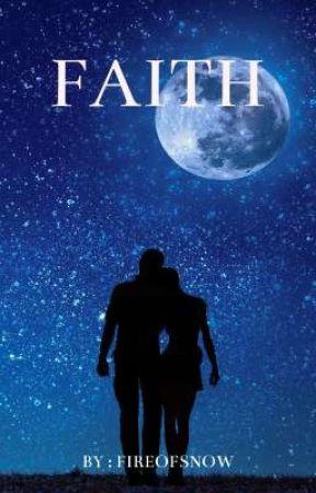 Faith by FireOfSnow