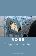 Rose (Shigaraki x fem.reader) by KamiAmaris