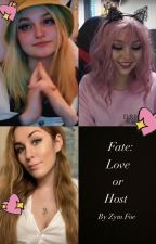 Fate: Love or Host (Reader x Minx x Nihachu x Puffy) by Zymfoe