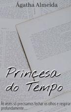 Princesa do Tempo  by gatha14
