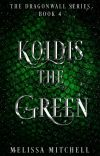 Koldis the Green (UPDATES EVERY FRIDAY) cover