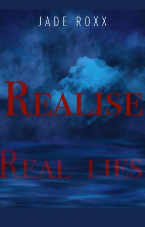 Realise - Real Lies by JadeRoxx30892