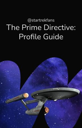 The Prime Directive: Profile Guide by startrekfans
