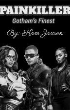 Painkiller: Gotham's Finest by kamjaxson
