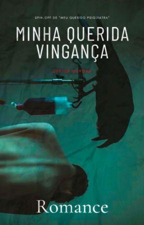 Minha Querida Vingança/ Spin-Off by GomesWGS