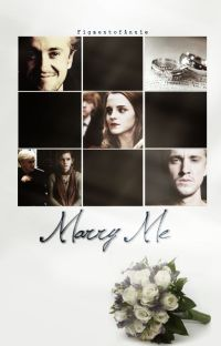 Marry Me (Dramione) cover