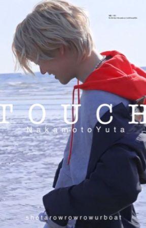 TOUCH | Nakamoto Yuta by shotarowrowrowurboat