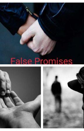 False Promises  by NandiniBhagat