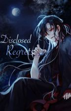 Disclosed Regrets by HuaisangsIntellect
