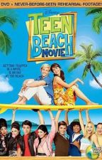 Teen Beach Movie preference & imagines by disney_channel_4ever