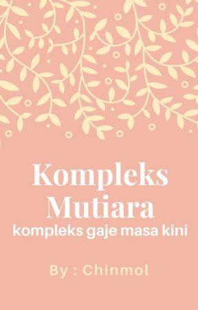 Kompleks Mutiara by Chinmol