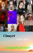 CİNAYET/Katil kim? by YarenAmaCemcelci