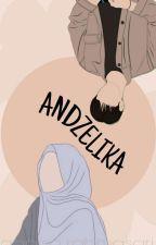 ANDZELIKA by AchaRahmasari