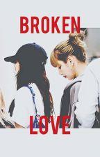 Broken Love by Playerr_07