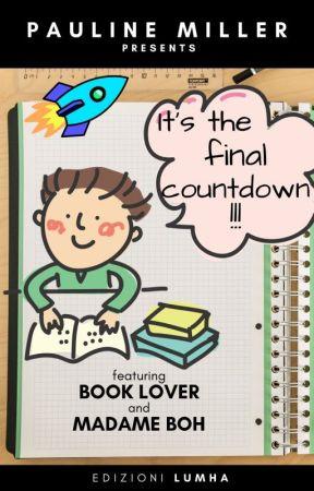 It's the Final Countdown! by PMillerEunaNotte