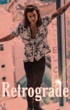 Retrograde //h.s.// by hocuspocuscheetos
