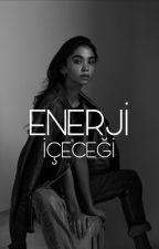 ENERJİ İÇECEĞİ | TEXTİNG by the_icc