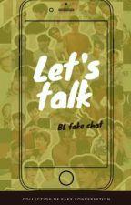 Let's Talk by PotatotatoSalad