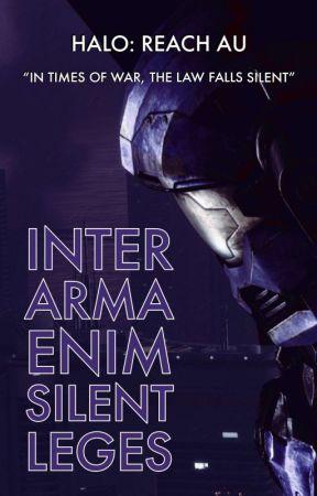 Inter Arma Enim Silent Leges [ Halo: Reach ] by Silmarilz1701