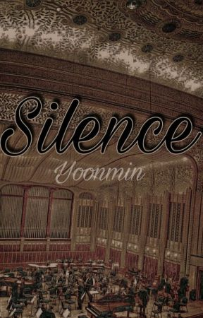 Silence - Yoonmin [OneShot] by Atthness
