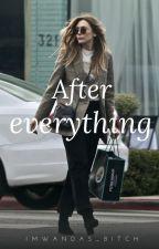 After everything (Elizabeth olsenXReader) by imwandas_Bitch