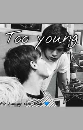 Too young ~ Larry Stylinson ff by Haz_2809