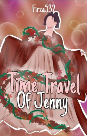 Time Travel Of Jenny by firza532