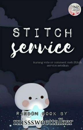 STITCH SERVICE by MissShakila