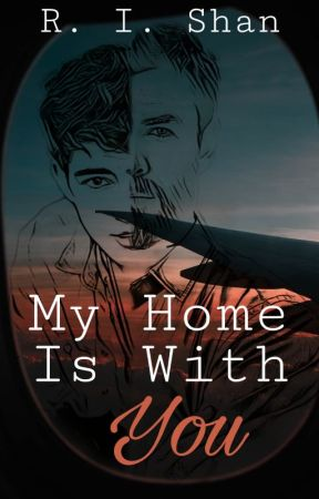 My Home Is With You [LGBT+] by RIShan17