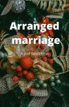 Arranged marriage (dreamnotfound) cover