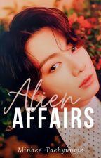 alien affairs // jjk X reader by minhee-taehyungie