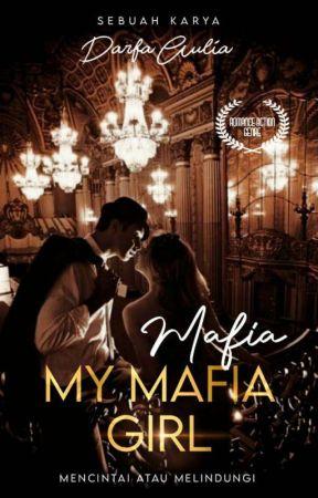 My Mafia Girl(SU) by Darfaulia