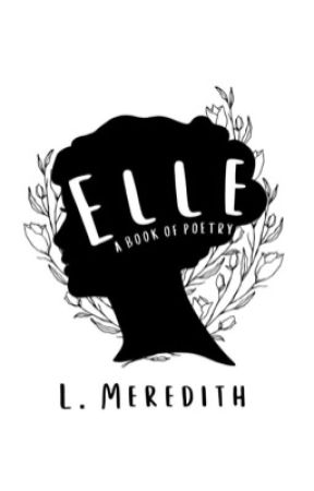 Elle: A Book of Poetry by lmeredithwrites