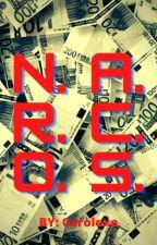 N. A. R. C. O. S. by carolexa21