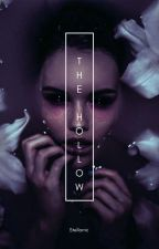 The Hollow by Stellarric