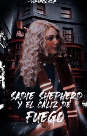 SADIE SHEPHERD Y EL CALIZ DE FUEGO [4] by -siriablack