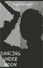 Dancing Under Moon de Angelleo2005