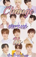 CHANGE versus US by the8-author