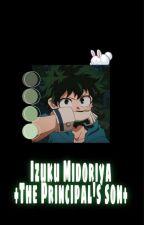 Izuku Midoriya; The Principal's son by Bubblegum_Maniac