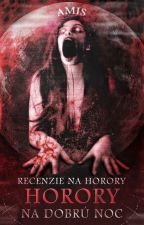 Horory na dobrú noc [Recenzie] od A_m_i_s