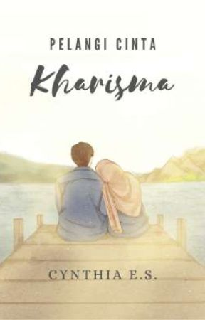Pelangi Cinta Kharisma by Cynthiaes25